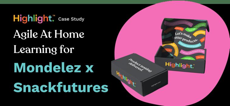 Mondelez x Snackfutures Case study-1